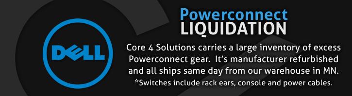 Dell Powerconnect Liquidation